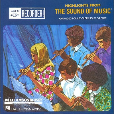 Sound of Music, Highlights from (Recorder) - Hal Leonard - 00710200
