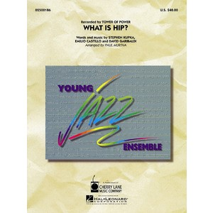 Score What is Hip - Tower of Power arr. Murtha (Young JB) - Hal Leonard - 02500186
