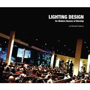 Music Lighting Design for Modern Houses of Worship (PAD)