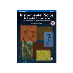 Music Instrumental Solos by Special Arrangement - Tenor Sax