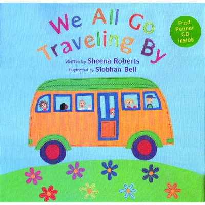 We All Go Traveling By - Paperback / CD - Fire the Imagination - 9781846866555