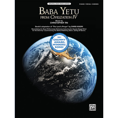 Music Baba Yetu (from the video game Civilization IV)(PVG) - Alfred Music - 00-37765