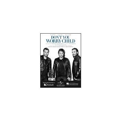 SheetMusic Don't You Worry Child - Swedish House Mafia