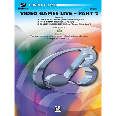 Score Video Games Live Part 2 - arr Ford, Ralph (CB Gr.3) - Alfred Music - 00-29619