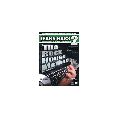 Music Rock House Method: Learn Bass 2 w/CD