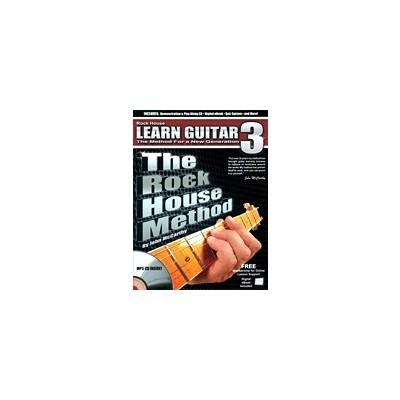 Music Rock House Method: Learn Guitar 3 w/CD