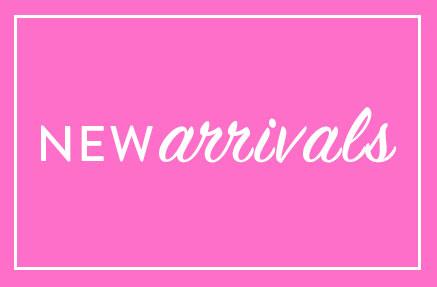 Shop Newest Arrivals